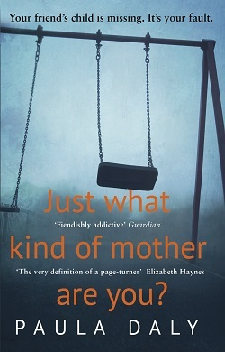 Just What Kind Of Mother Are You - Paula Daly